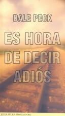Cover of: Es Hora De Decir Adios/Now It's Time to Say Goodbye