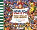Cover of: Donde Esta Wally? - Fenomenales Pasatiempos