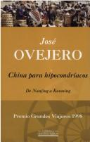 China para hipocondríacos by José R. Ovejero