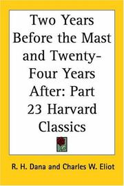 Cover of: Two Years Before the Mast and Twenty-Four Years After