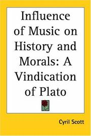 The Influence Of Music On History And Morals by Cyril Scott