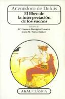 Cover of: El Libro De La Interpretacion De Los Sueños/ The Book of Interpretations of  Dreams (Clasica) by Artemidoro De Daldis
