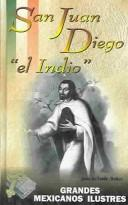 "Cover of: San Juan Diego ""el indio"" by Juan Gallardo Munoz"