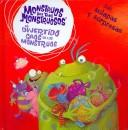 Cover of: El Divertido Caos De Los Monstruos/ The Marvellous Monster Muddle (Monstruos No Tan Monstruosos/Not So Scary Monsters)