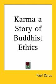 Cover of: Karma a Story of Buddhist Ethics