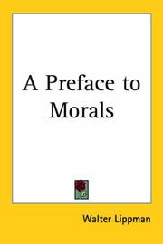 Cover of: A Preface to Morals | Walter Lippmann