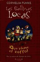Cover of: Las Gallinas Locas/ the Wild Chicks