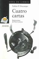 Cover of: Cuatro Cartas / Four Letters (Sopa De Libros / Soup of Books)