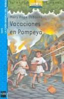 Cover of: Vacaciones En Pompeya / Vacations Under the Vulcano | Mary Pope Osborne