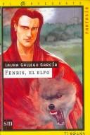 Cover of: Fenris, El Elfo/ Fenris, The Elf (El Navegante/ the Navigator)