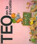 Cover of: Teo en la escuela