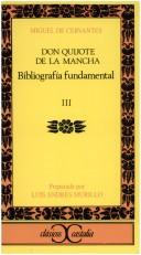 Cover of: Don Quijote de La Mancha - Biografia Fundamental 3 by Miguel de Unamuno