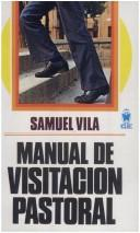 Cover of: Manual De Visitacion Pastoral by