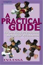 Cover of: A Practical Guide to Solving Preschool Behavior Problems