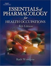 Cover of: Essentials of Pharmacology for Health Occupations | Ruth Woodrow