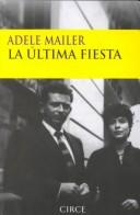 Cover of: La última fiesta