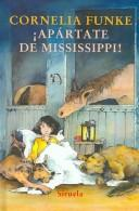 Cover of: Apartate de Mississippi/ Separate yourself from Missisippi (Las Tres Edades / the Three Ages)