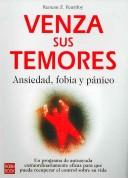 Cover of: Venza Sus Temores/ Anxiety, Phobias, and Panic