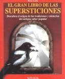 Cover of: El gran libro de las superticiones