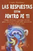 Cover of: Las Respuestas Estan Dentro De Ti/ the Answers Are Within You (Autoayuda)