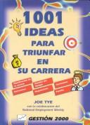 Cover of: 1001 Ideas Para Triunfar en Su Carrera