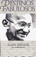 Cover of: Destinos Fabulosos by Alain Decaux