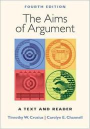 The aims of argument by Timothy W. Crusius