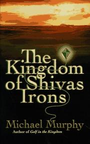 Cover of: The kingdom of Shivas Irons
