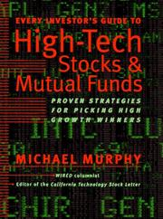Cover of: Every Investor's Guide to High-Tech Stock (Every Investor's Guide to High-Tech Stocks & Mutual Funds)