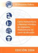 Cover of: The Sphere Handbook 2004 (Spanish version): Humanitarian Charter and Minimum Standards in Disaster Response (Sphere Project Series) | The Sphere Project