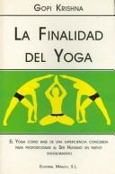 Cover of: La Finalidad Del Yoga/ The Purpose of Yoga