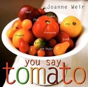 Cover of: You say tomato | Joanne Weir