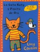 Cover of: La Gata Katy y Piquito de Oro