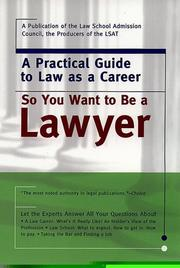 Cover of: So you want to be a lawyer |
