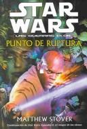Star Wars, Las Guerras Clon by Matthew Woodring Stover