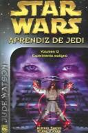 Cover of: Experimento Maligno / The Evil Experiment (Star Wars Aprendiz De Jedi / Star Wars: Jedi Apprentice)
