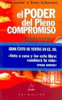 Cover of: El poder del pleno compromiso/ The Power of Full Engagement