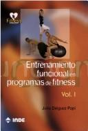 Cover of: Entrenamiento Funcional En Programas De Fitness/ Functional training In Fitness Programs by Julio Dieguez