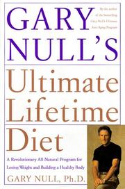 Cover of: Gary Null's Ultimate Lifetime Diet