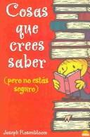 Cover of: Cosas que crees saber(pero no estás seguro)/Things that you think you know (but are not sure)