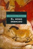 Cover of: El Mono Desnudo/ the Naked Ape | Desmond Morris