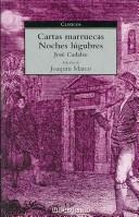Cover of: Cartas Marruecas, Noches Lugubres/ Moroccan Letters, Lugubrious Nights (Clasicos)