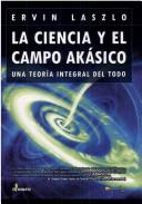 Cover of: La Ciencia Y El Campo Akasiko/the Science Camp Akasiko