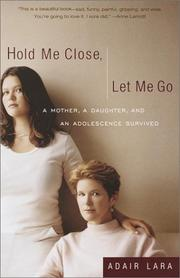 Cover of: Hold Me Close, Let Me Go