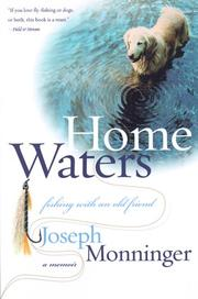Cover of: Home Waters: Fishing with an Old Friend