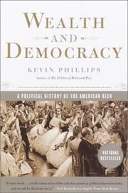 Cover of: Wealth and Democracy | Kevin Phillips