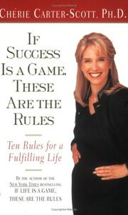 Cover of: If Success Is a Game, These Are the Rules | Cherie Carter-Scott