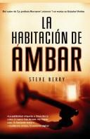 Cover of: La habitacion de ambar/ The Amber Room