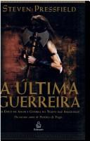 Cover of: A Ultima Guerreira