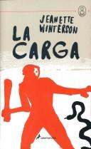 Cover of: La Carga/ the Charge